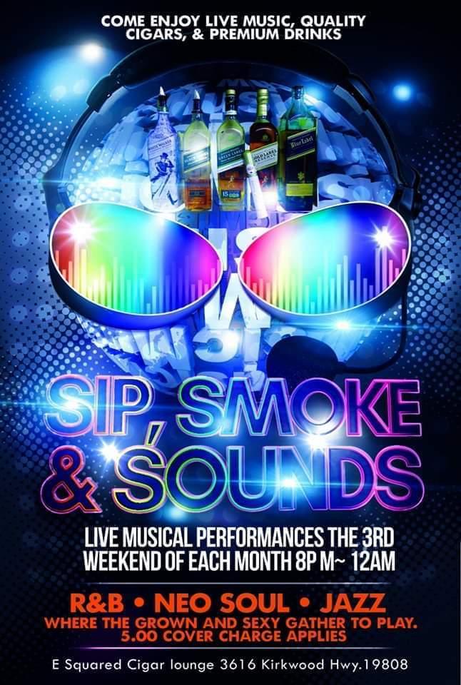 Sip, Smoke, & Sounds With Stacia LaChole