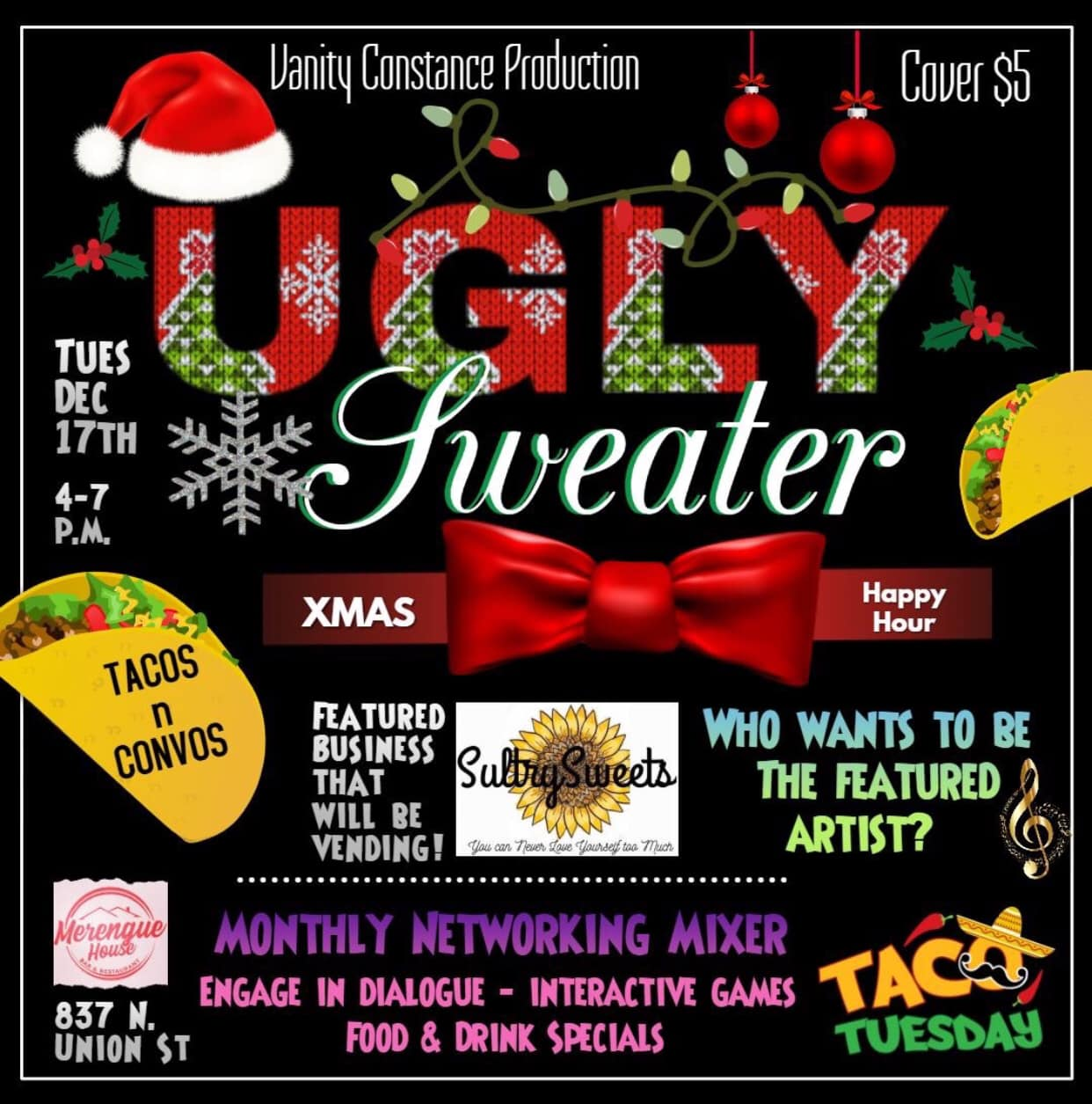 Tacos n Convos Ugly Sweater Party