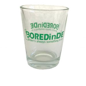 bored in delaware BOREDinDE shot glass
