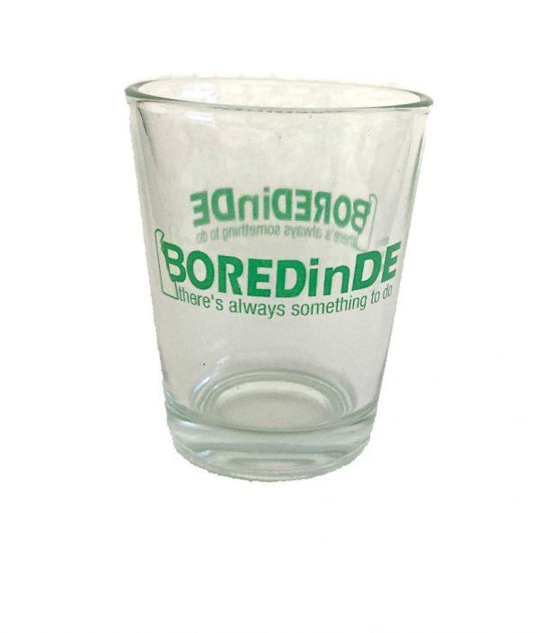 bored in delaware BOREDinDE shot glass
