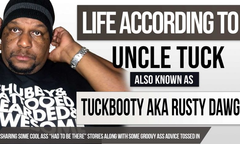 life according to uncle tuck poster