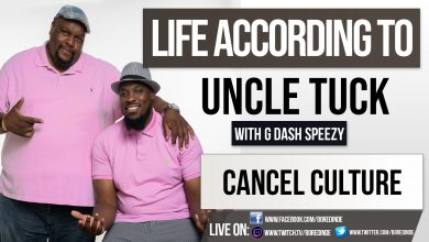 Life According to Uncle Tuck - Cancel Culture