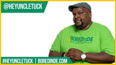 Hey Uncle Tuck is on BOREDinDE