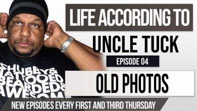 Life According to Uncle Tuck - Old Photos